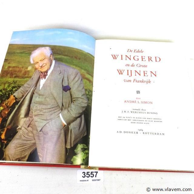 De edele wingerd en de grote wijnen 1969